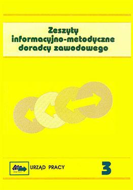 Zeszyt informacyjno-metodyczny doradcy zawodowego nr 3