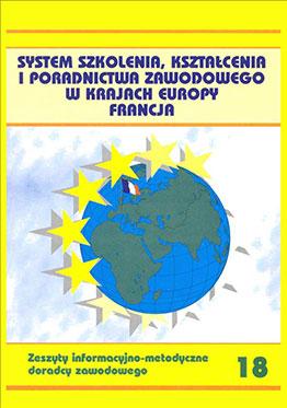 System szkolenia, kształcenia i poradnictwa zawodowego w krajach Europy - Francja