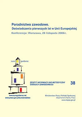 Poradnictwo zawodowe. Doświadczenia pierwszych lat w Unii Europejskiej