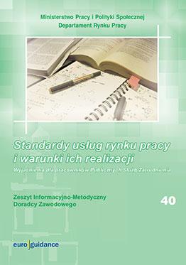 Standardy usług rynku pracy i warunki ich realizacji