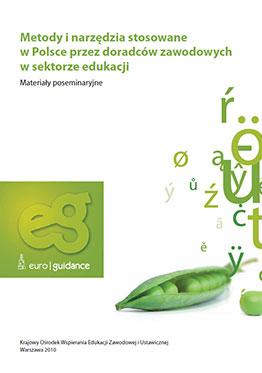 Metody i narzędzia stosowane w Polsce przez doradców zawodowych w sektorze edukacji